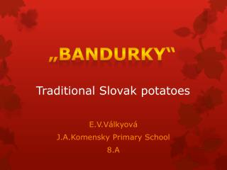 Traditional Slovak potatoes