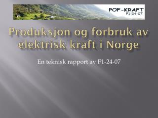 Produksjon og forbruk av elektrisk kraft i Norge