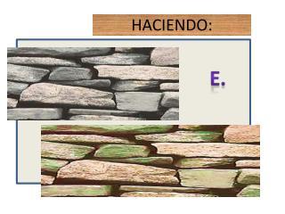 HACIENDO: