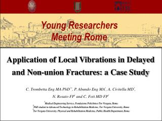 Application of Local Vibrations in Delayed and Non-union Fractures: a Case Study