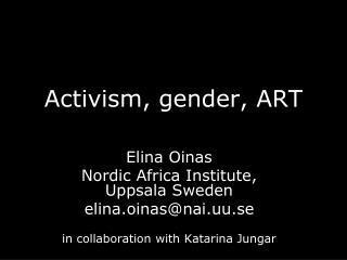 Activism, gender, ART