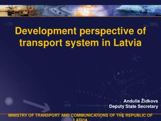 Development perspective of transport system in Latvia