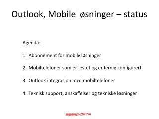 Outlook, Mobile løsninger – status
