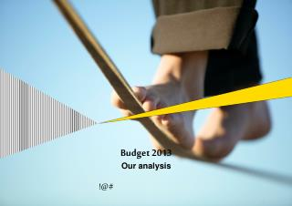 Budget 2013 Our analysis