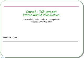 Cours 6 : TCP java Patron MVC & Procuration