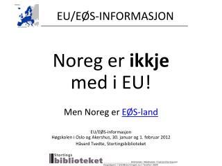 EU/EØS-INFORMASJON