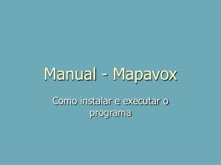 Manual - Mapavox