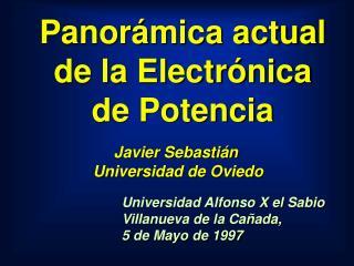 Panorámica actual de la Electrónica de Potencia