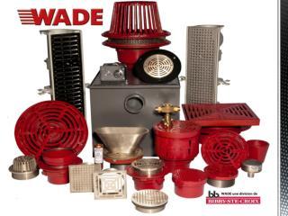 WADE  est une  division de Bibby-Ste-Croix Gamme complète  de  produits  de drainage