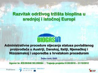 Razvitak održivog tržišta bioplina u srednjoj i istočnoj Europi