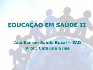 EDUCAÇÃO EM SAÚDE II