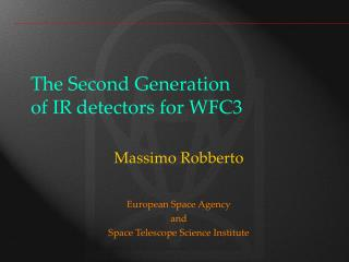 The Second Generation of IR detectors for WFC3