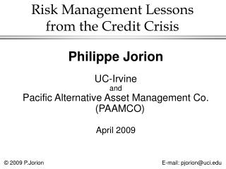 Risk Management Lessons  from the Credit Crisis