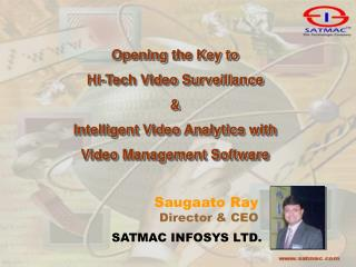 Opening the Key to  Hi-Tech Video Surveillance  &  Intelligent Video Analytics with