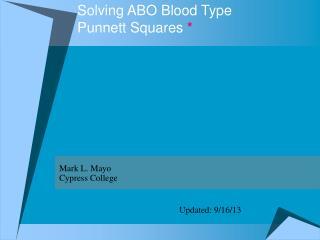 Solving ABO Blood Type Punnett Squares