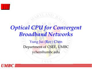 Optical CPU for Convergent Broadband Networks