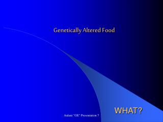 Genetically Altered Food