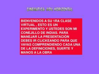 CINEMATICA- MOV. HORIZONTAL