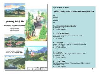 Popis ilustrácií na obálke Liptovský Svätý Ján – Slovenské národné povstanie | 1 |  | 2 | |  3 |
