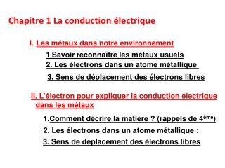 Chapitre 1La conduction électrique