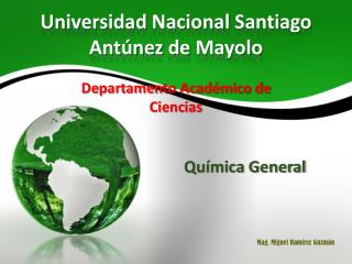 Universidad  Nacional  Santiago  Ant�nez  de  Mayolo