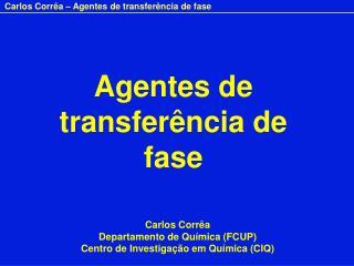 Agentes de transferência de fase