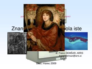 Znanost & kultura dva pola iste zgodbe?? X. Bled forum o Evropi Vloga kulture v družbi znanja