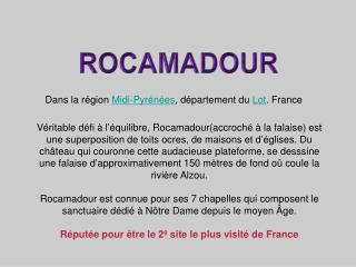 Dans la région  Midi-Pyrénées , département du  Lot . France
