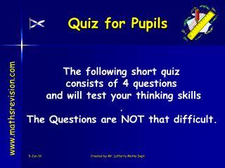 Quiz for Pupils