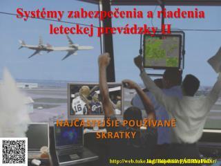 Syst�my zabezpe?enia a riadenia leteckej prev�dzky II