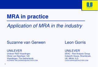 MRA in practice Application of MRA in the industry