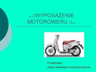 ..:: WYPOSA?ENIE                  MOTOROWERU  ::..