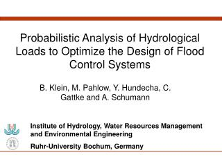 Probabilistic Analysis of Hydrological Loads to Optimize the Design of Flood Control Systems