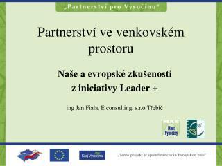 Partnerstv� ve venkovsk�m prostoru