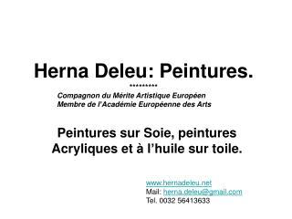 Herna  Deleu: Peintures. *********
