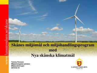 Skånes miljömål och miljöhandlingsprogram med Nya skånska klimatmål