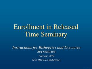Enrollment in Released Time Seminary