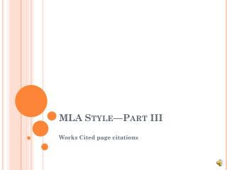 MLA Style—Part III