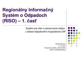 Regionálny Informačný Systém o Odpadoch (RISO) – 1. časť