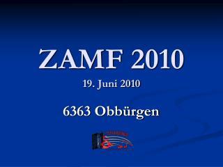 ZAMF 2010 19. Juni 2010
