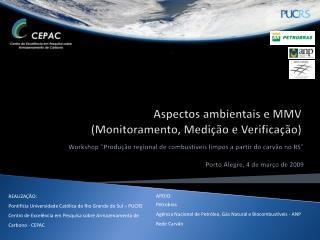 Aspectos ambientais e MMV                     (Monitoramento, Medição e Verificação)