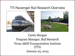 TTI Passenger Rail Research Overview