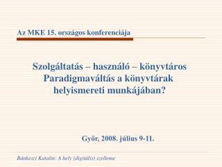Az MKE 15. országos konferenciája