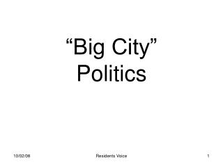 �Big City� Politics