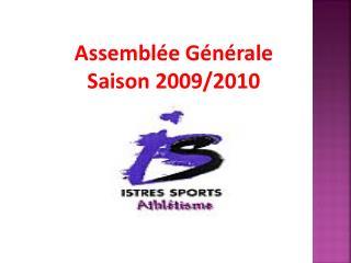 Assembl�e G�n�rale Saison 2009/2010