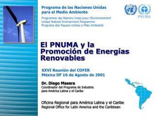 El PNUMA y la  Promoción de Energías Renovables