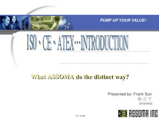 What ASSOMA do the distinct way?