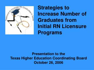 Presentation to the  Texas Higher Education Coordinating Board October 26, 2006