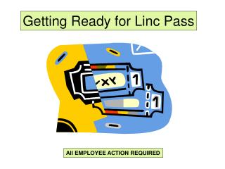 Getting Ready for Linc Pass