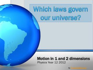 Motion in 1 and 2 dimensions